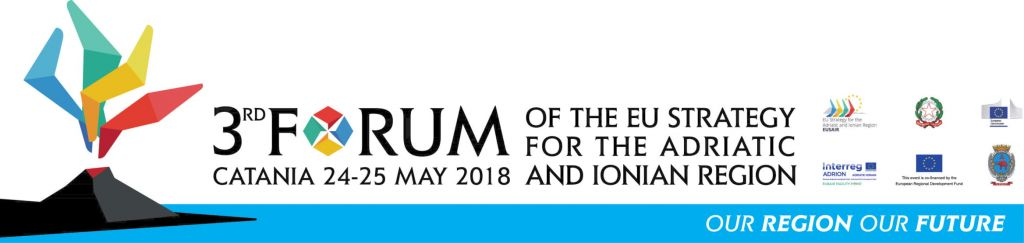 3rd Forum of the EU Strategy for the Adriatic and Ionian Region (EUSAIR), will take place on 24-25 May in Catania